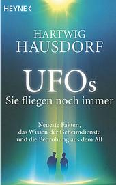 Die bekanntesten und unheimlichsten Fakten über das UFO Phänomen (Tipp: nur für starke Nerven).