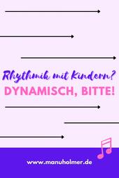 Dynamiken Rhythmik mit Kindern