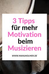 Tipps Motivation beim Musizieren