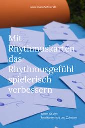 Rhythmusgefühl mit Rhythmuskarten verbessern