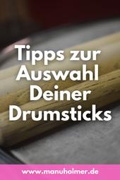 Drumsticks auswählen Tipps