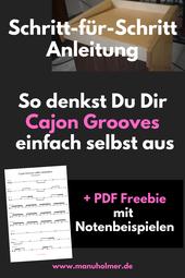 Cajon Grooves selbst ausdenken Anleitung für Anfänger