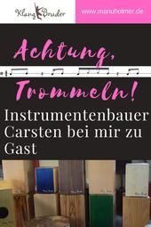Instrumentenbauer Klangbruder zu Gast