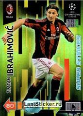 N° U58 - Zlatan IBRAHIMOVIC (2010-11, Milan AC, ITA > 2012-??, PSG) (Super Strike)