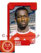 N° 472 - Amara DIANE (2004-05, Reims > 2006-08, PSG)