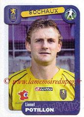 N° 351 - Lionel POTILLON (2001-Août 03, PSG > 2004-05, Sochaux)