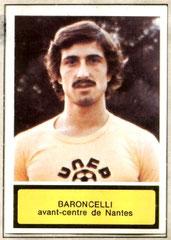 Bruno BARONCHELLI (1975-76, Nantes > 2003-05, Entraîneur adjoint PSG)