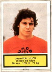 Jean-Noël HUCK (1975-76, Nice > 1979-81, PSG)