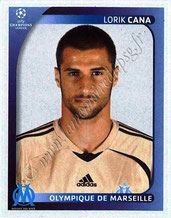 N° 374 - Lorik CANA (2002-05, PSG > 2008-09, Marseille)