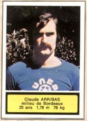 Claude ARRIBAS (1971-72, PSG > 1975-76, Bordeaux)