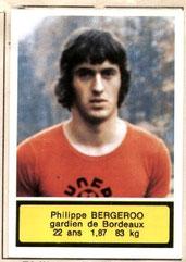 Philippe BERGEROO (1975-76, Bordeaux > 1999-00, Entraîneur PSG)