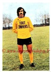 N° 117 - Claude ARRIBAS (1971-72, PSG > 1973-74, Nantes)