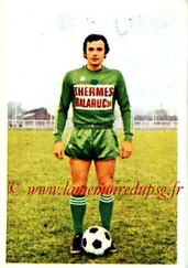 N° 175 - Jean-Claude BRAS (1970-72, PSG > 1973-74, Red Star)