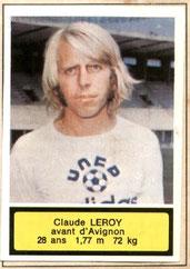 Claude LE ROY (1975-76, Avignon > 1997-98, Directeur sportif PSG)