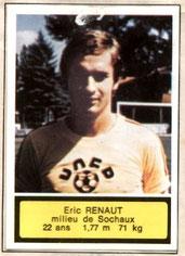 Eric RENAUT (1972-75, PSG > 1975-76, Prêt Sochaux > 1976-82, PSG)