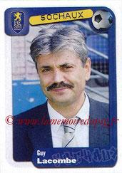 N° 344 - Guy LACOMBE (2004-05, Entraîneur Sochaux > Déc 2005-Jan 07, Entraîneur PSG)
