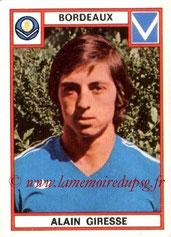 N° 047 - Alain GIRESSE (1975-76, Bordeaux > Juil à Déc 98, Entraîneur du PSG)