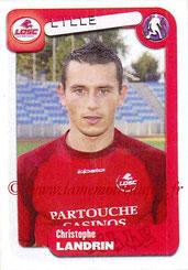 N° 173 - Christophe LANDRIN (2004-05, Lille > 2005-06, PSG)