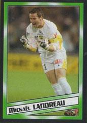 Mickaël LANDREAU (2004-05, Nantes > 2006-09, PSG)