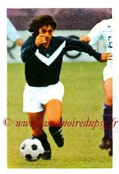 N° 044 - Alain GIRESSE (1972-73, Bordeaux > Juil à Déc 98, Entraîneur PSG)