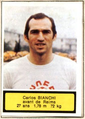 Carlos BIANCHI (1975-76, Reims > 1977-79, PSG)