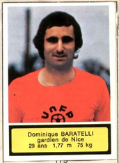 Dominique BARATELLI (1975-76, Nice > 1978-85, PSG)