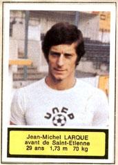 Jean-Michel LARQUE (1975-76, Saint-Etienne > 1977-79, Joueur puis Entraîneur du PSG)