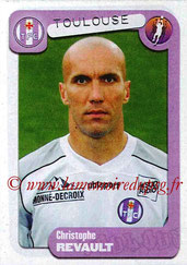N° 385 - Christophe REVAULT (1997-98, PSG > 2004-05, Toulouse)