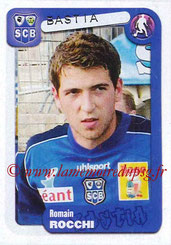 N° 054 - Romain ROCCHI (2002-04, PSG > 2004-05, Bastia)