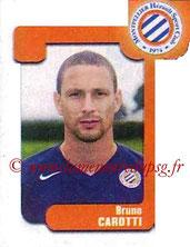 N° 457 - Bruno CAROTTI (1998-Janv 00, PSG > 2004-05, Montpellier)