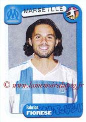 N° 218 - Fabrice FIORESE (2002-04, PSG > 2004-05, Marseille)