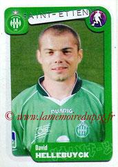 N° 332 - David HELLEBUYCK (2004-05, Saint-Etienne > 2006-07, PSG)