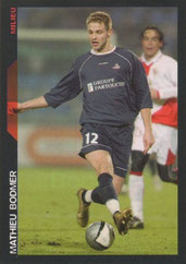 Mathieu BODMER (2005-06, Lille > 2010-??, PSG)