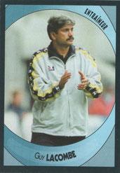 Guy LACOMBE (2003-04, Entraîneur Sochaux > 12/2005 - 01/2007, Entraîneur PSG)