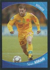 Sylvain ARMAND (2003-04, Nantes > 2004-??, PSG))