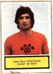 Jean-Paul ROSTAGNI (1971-72, PSG > 1975-76, Nice)