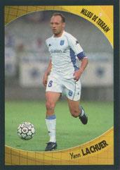 Yann LACHUER (1998-99, PSG > 2003-04, Auxerre)
