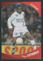 Péguy LUYINDULA (2003-04, Lyon >2007-??, PSG)