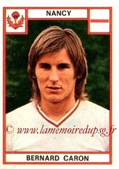 N° 163 - Bernard CARON (1975-76, Nancy > 1978-79, PSG)