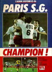 1986-06-xx - Paris SG champion !, L'album souvenir 85-86 (RTL Edition, 117 pages)