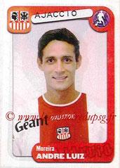 N° 011 - ANDRE LUIZ (2002-03, PSG > 2004-05,  AC Ajaccio)