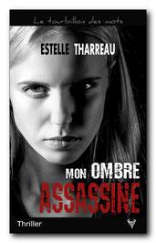 Mon ombre assassine, d'Estelle Tharreau