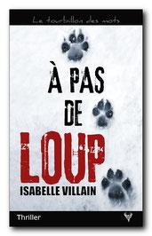 À pas de loup, d'Isabelle Villain