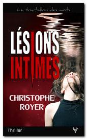 Lésions intimes, de Christophe Royer