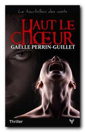 Haut le chœur, de Gaëlle Perrin-Guillet