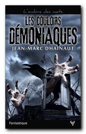 Les Couloirs démoniaques, de Jean-Marc Dhainaut