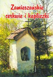 Zamieszańskie cerkwie i kapliczki