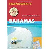 Bahamas - Reiseführer von Iwanowski Individualreiseführer mit Karten-Download (Reisehandbuch)