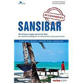 Sansibar Reiseführer Das komplette Reisehandbuch
