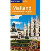 POLYGLOTT on tour Reiseführer Mailand Mit großer Faltkarte, 80 Stickern und individueller App